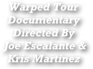 Warped Tour Documentary